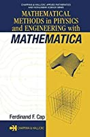 Mathematical Methods in Physics and EngIneerIng with Mathematica [Special Indian Edition/ Reprint Year : 2020]