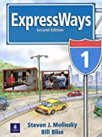 EXPRESSWAYS (2E) 1 : SB (US) (Expressways Student Course)