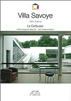 ル・コルビュジェ サヴォア邸−1931 フランス (World Architecture)