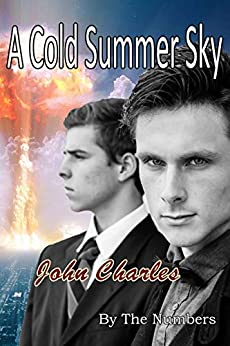 A Cold Summer Sky: An Asher Radman Mystery (By The Numbers Book 1) by [Charles, John]