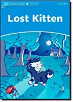 Dolphin Readers: Level 1: 275-Word Vocabulary Lost Kitten by Di Taylor(2010-07-18)