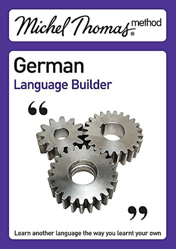 割り当て回想焼くMichel Thomas German Language Builder CD (Michel Thomas Series)