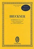 Symphony No. 3 / 2: D Minor/d-Moll/Re Mineur Wagner-Symphonie 1877 Version/Fassung  Von  1877 (Edition Eulenburg)