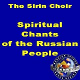 Spiritual Chants Of The Russian People