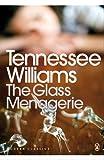 The Glass Menagerie (Penguin Modern Classics)