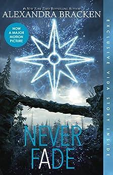 Never Fade (The Darkest Minds, #2) by [Bracken, Alexandra]