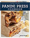 Best パニーニグリル - The Best of the Best Panini Press Cookbook: Review