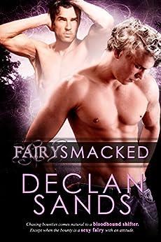 FairySmacked (BloodHound Book 1) by [Sands, Declan]