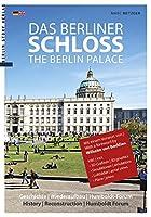 Das Berliner Schloss: Berlin City Palace