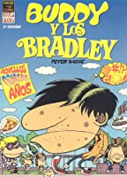 Buddy Y Los Bradley / Buddy And The Bradleys: Aquellos Odiosos Anos