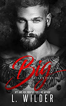 Big: Satan's Fury MC (Book 6) by [Wilder, L.]