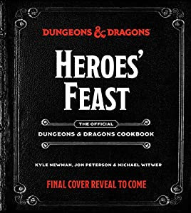 Heroes' Feast: The Official Dungeons & Dragons Cookbook (English Edition)