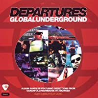Global Underground Arrivals