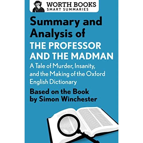 an analysis of the topic of the professor and the madman by simon winchester biography By simon winchester it is known as one of the greatest literary achievements in the history of english letters the creation of the oxford english dictionary began in 1857, took seventy years to complete, drew from tens of thousands of brilliant minds, and organized the sprawling language into.