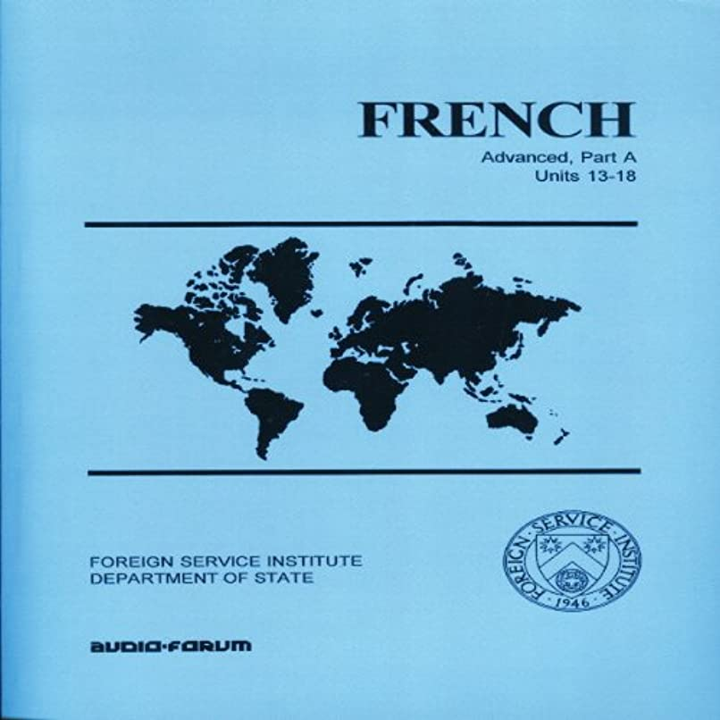受信機試みる他にFrench Basic Course Advanced: Units 13-18