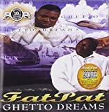 Ghetto Dreams by Fat Pat (2009-03-17)