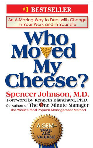 Who Moved My Cheese?: An A-Maz...