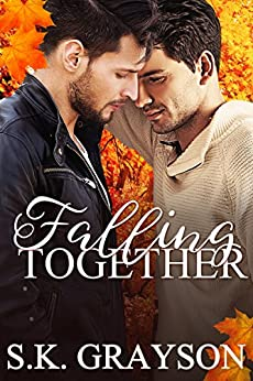 Falling Together by [Grayson, S.K.]