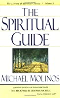 Spiritual Guide (Library of Spiritual Classics)