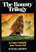 The Bounty Trilogy