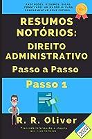Resumos Notórios: Direito Administrativo Passo a Passo – Passo 1