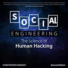 Social Engineering, Second Edition: The Science of Human Hacking