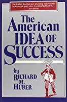 The American Idea of Success