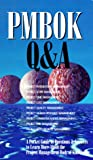 Pmbok Q&A (Cases in Project and Program Management Series)