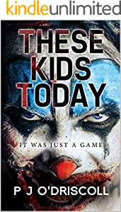 These Kids Today (English Edition)