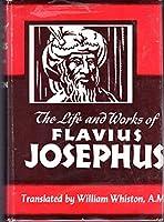 Life and Work of Flavius Josephus
