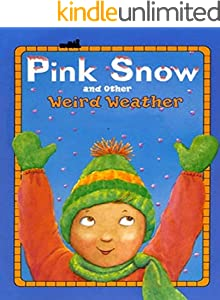 Pink Snow: Children's classic picture book (English Edition)