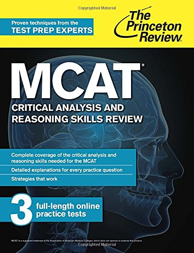 Download MCAT Critical Analysis and Reasoning Skills Review: New for MCAT 2015 (Graduate School Test Preparation) 0804125031