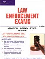 Master the Law Enforcement Exams, 4/e (Academic Test Preparation Series)