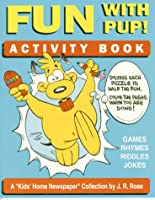 Fun With Pup!: Activity Book