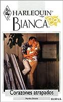 Corazones Atrapados (Trapped Hearts) (Bianca, 256)