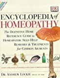 Encyclopedia of Homeopathy (Natural Care Handbook S.)