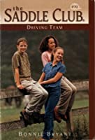 Driving Team (Saddle Club(R))