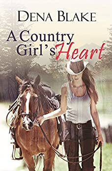 A Country Girl's Heart by [Blake, Dena]