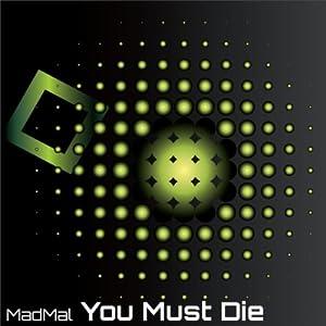 You Must Die