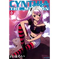 CYNTHIA_THE_MISSION: 6 (REXコミックス)