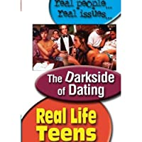 REAL LIFE TEENS: THE DARK SIDE OF DATING [並行輸入品]