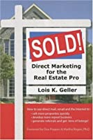 Sold!: Direct Marketing for Real Estate Pro (Capital Ideas for Business & Personal Development)