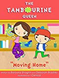 The Tambourine Queen: Moving Home (first grade picture books) (English Edition)