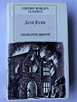 Jane Eyre: Oxford World Classics (Oxford World's Classics)