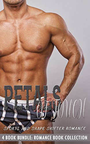Petals of Touch: Sports and Shape Shifter Romance (Romance Book Collection) (English Edition)