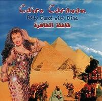 Cairo Caravan:Belly Dance