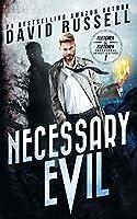 Necessary Evil: A Supernatural Thriller (Fletcher & Fletcher, Paranormal Investigators)