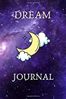 Dream Journal: A Notebook Made To Keep Track Of Your Dreams: Paperback 101 Pages 6x9 Inch