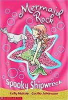 Spooky Shipwreck (Mermaid Rock S.)