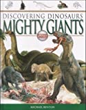 Dinosaurs: Mighty Giants (Discovering Dinosaurs)
